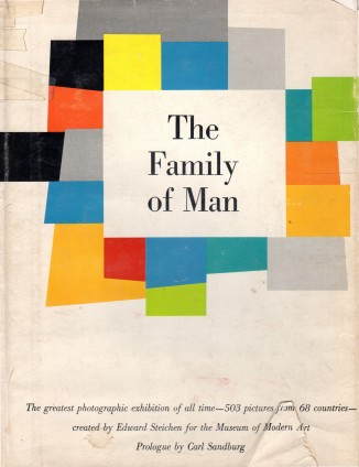 """The Family of Man,"" 1955, created by Edward Steichen"