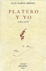 """Platero y yo (1907-1916)"" (Madrid: Signo, 1934)"