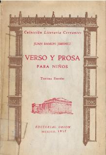 "Juan Ramón Jiménez, ""Verso y prosa para niños (Mexico: Editorial Orion, 1957)"