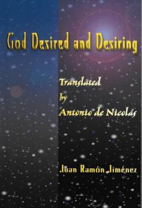 "Juan Ramón Jiménez, ""God Desired and Desiring,"" translated by Antonio T. de Nicolás"