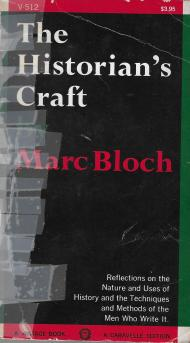 "Marc Bloch, ""The Historian's Craft"""