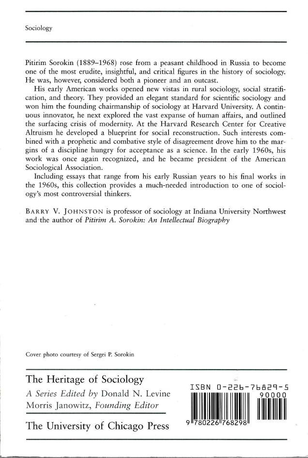 """""""Pitirim A. Sorokin on the Practice of Sociology,: edited by Barry V. Johnson (U of Chicago P, 1998); back cover"""