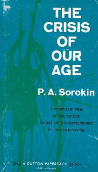 """Pitirim A. Sorokin, """"The Crisis of Our Age,"""" paperback edition; front cover"""