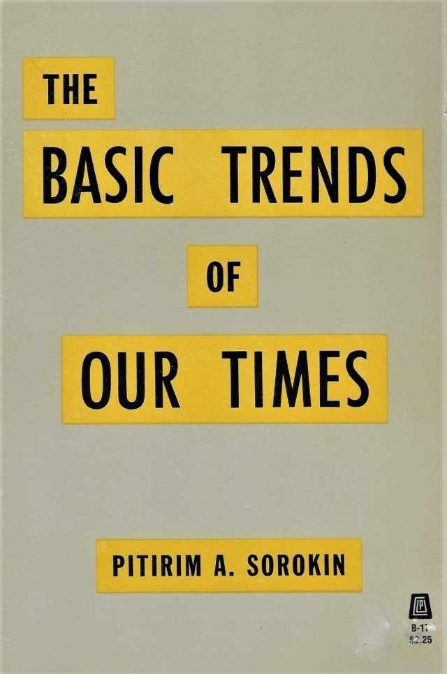 'The Basic Trends of Our Times'